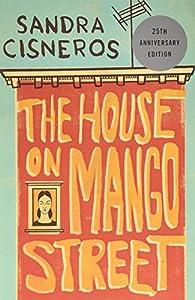 The House on Mango Street par Sandra Cisneros