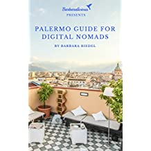 Palermo Guide for Digital Nomads (City Guides for Digital Nomads Book 1) (English Edition)