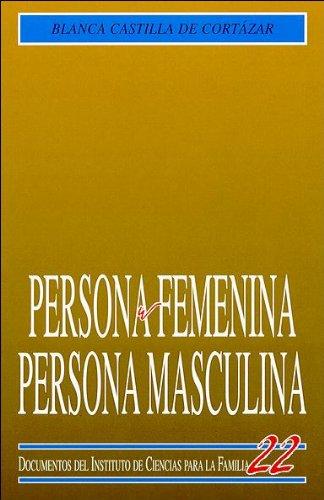 Persona femenina, persona masculina (Instituto de Ciencias para la Familia)