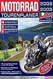 MOTORRAD Tourenplaner 2008/2009 -