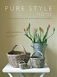 Pure Style Home: Accessible New Ideas for Every Room in Your Home