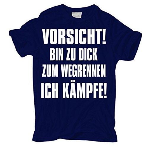 Männer und Herren T-Shirt Vorsicht bin zu dick zum wegrennen ICH KÄMPFE körperbetont dunkelblau