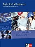 Technical Milestones - Neubearbeitung / Schülerbuch: Englisch für Techniker / Englisch für Techniker