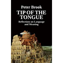 Tip of the Tongue: Reflections on Language and Meaning