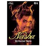 #10: Nasha By Kumar Sanu