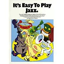 It's Easy to Play Jazz - Arranged by Cyril Watters