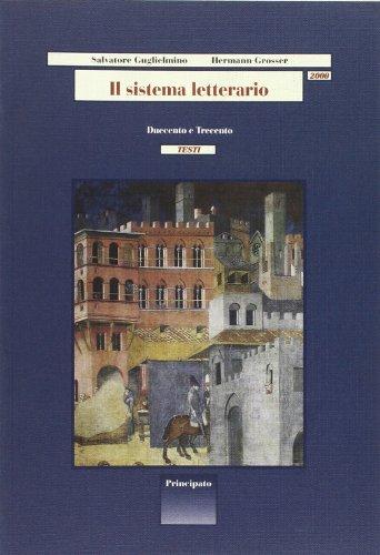 Il sistema letterario 2000. Testi-Strumenti. Per le Scuole superiori: 1