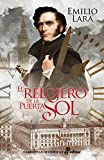 El relojero de la Puerta del Sol (Narrativas Históricas)