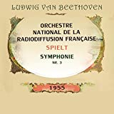 Symphonie Nr. 3, Grande Salle du Pavillon, Festival de Montreux, Septembre 1955 E-Flat Major, Op. 55: Allegro molto - Poco Andante - Presto