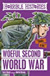 Woeful Second World War (Horrible His...