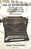 Out of Brownsville: Encounters with Nobel Laureates and Other Jewish Writers by Jules Chametzky (2013-11-30)