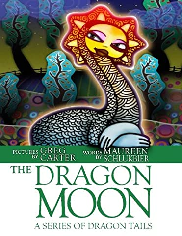 The Dragon Moon: A Series of Dragon Tails