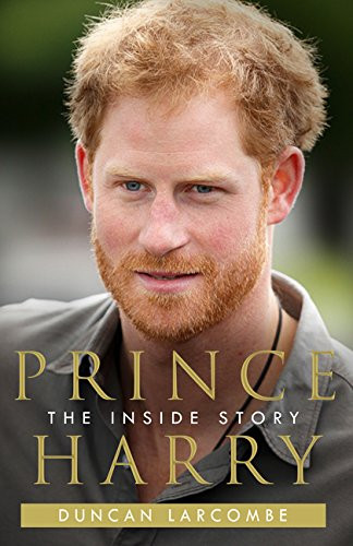 Prince Harry: The Inside Story por Duncan Larcombe