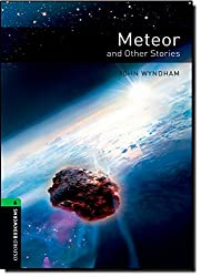 Oxford Bookworms Stage 6: Meteor and Other Stories ED 08 (Oxford Bookworms Library)