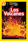 National Geographic Readers: Los Volcanes (L2) (National Geographic Readers, Level 2)