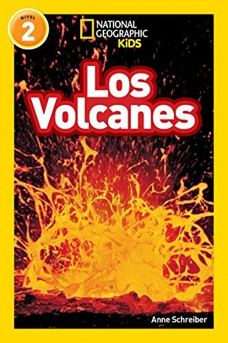 National Geographic Readers: Los Volcanes (L2) (National Geographic Readers, Level 2) por Anne Schreiber