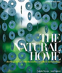[(The Natural Home : Dwellings at Ease with Themselves and Their Surroundings)] [By (author) Nathalie Taverne ] published on (July, 2010)