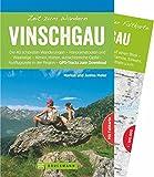 Bruckmann Wanderführer: Zeit zum Wandern Vinschgau. 40 Wanderungen, Bergtouren und Ausflugsziele im Vinschgau. Mit Wanderkarte zum Herausnehmen. NEU 2018.