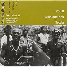 Anthologie De La Musique Congolaise: Musique Des Tetela /Vol.8