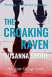 The Croaking Raven (Harper George, crisis negotiator Book 1)