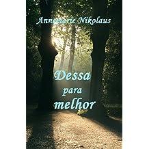 Dessa para melhor (Portuguese Edition)