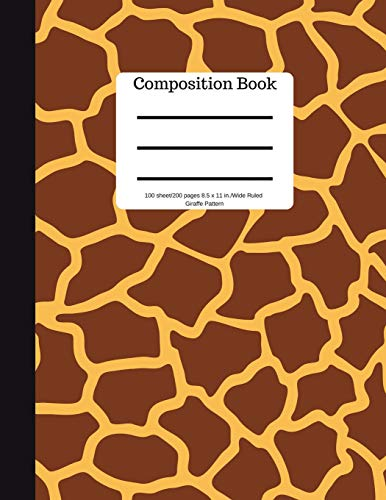 Composition Book 100 sheet/200 pages 8.5 x 11 in.Wide Ruled Giraffe Pattern: Animal Safari Notebook for School Kids | Student Journal | Writing Composition Book | Soft Cover