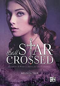 Still Star-Crossed par Melinda Taub