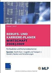 Gabler   MLP Berufs- und Karriere-Planer Wirtschaft 2008   2009: Für Studenten und Hochschulabsolventen