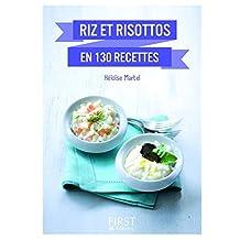 Petit Livre de - Riz et risottos en 130 recettes
