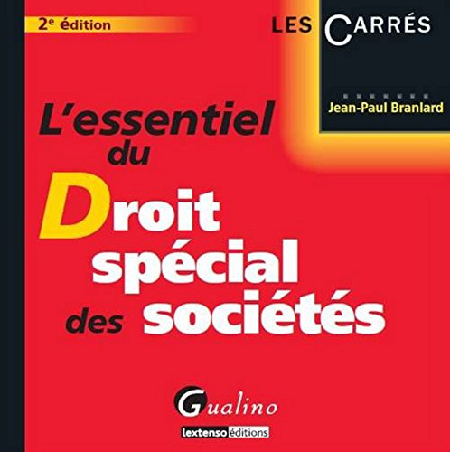L'Essentiel du droit spcial des socites, 2me dition