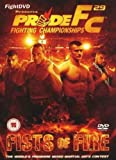 Pride 29 - Fists Of Fire [UK Import]