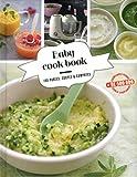 Babycook book - 100 purées, soupes et compotes