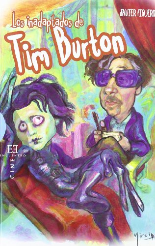 Los Inadaptados De Tim Burton (Ensayo)