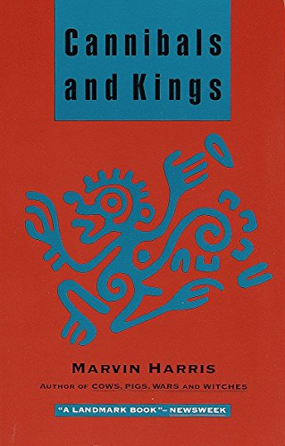 Cannibals and Kings: Origins of Cultures por Marvin Harris