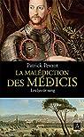 La malédiction des Médicis, tome 2 : Les lys de sang par Pesnot