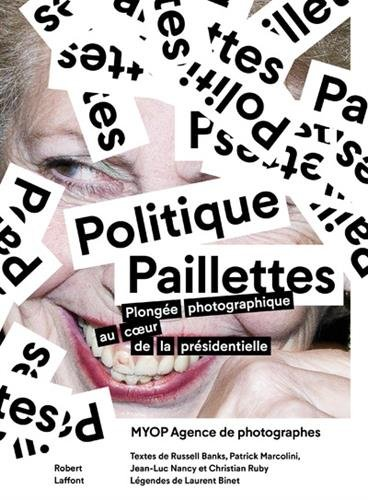 politique-paillettes-plongee-photographique-au-coeur-de-la-presidentielle