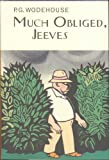 Much Obliged, Jeeves (Everyman's Library P G WODEHOUSE)