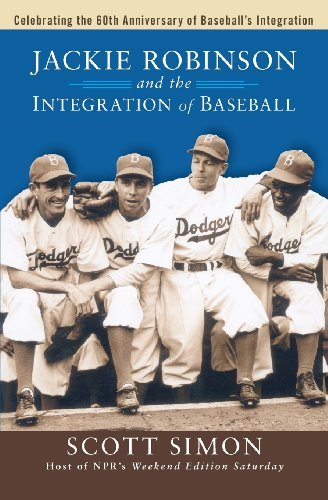 Jackie Robinson and the Integration of Baseball (Turning Points in History) by Scott Simon (2007-03-01)