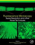 Image de Fluorescence Microscopy: Super-Resolution and other Novel Techniques