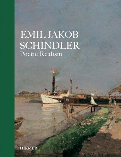 Emil Jakob Schindler: Poetic Realism