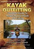 Kayak Outfitting, Outfitting Your Kayak For Fishing