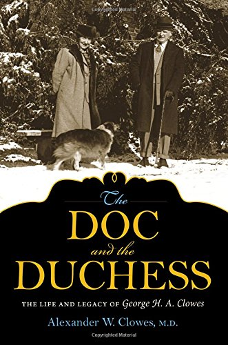 the-doc-and-the-duchess-the-life-and-legacy-of-george-h-a-clowes-philanthropic-and-nonprofit-studies