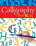 Calligraphy for Kids (Calligraphy Basics Book 1) (English Edition)