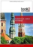book2 Deutsch - Lettisch für Anfänger: Ein Buch in 2 Sprachen