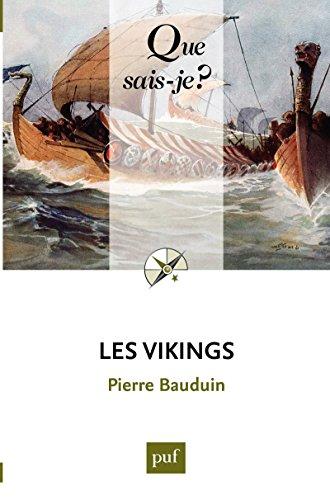 Les Vikings: « Que sais-je ? » n° 1188
