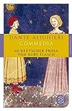 Commedia: In deutscher Prosa von Kurt Flasch (Fischer Klassik) - Dante Alighieri