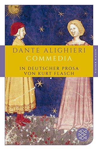 Commedia: In deutscher Prosa von Kurt Flasch (Fischer Klassik)