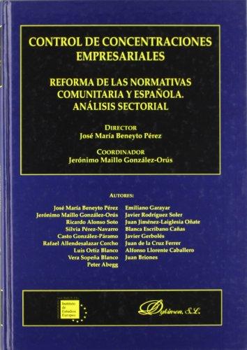 Control de concentraciones empresariales por José María Beneyto