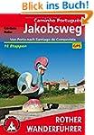 Jakobsweg - Caminho Português: Von Po...