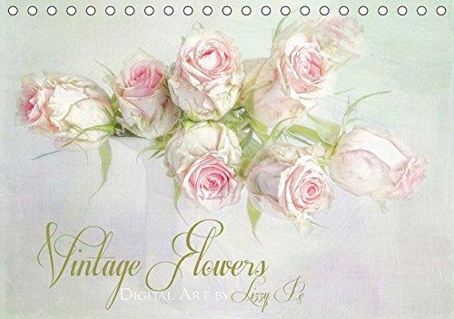 Vintage Flowers (Tischkalender 2019 DIN A5 quer): Digitale Fotokunst, mit viel Liebe zum Detail gestaltet. (Monatskalender, 14 Seiten ) (CALVENDO Kunst) -